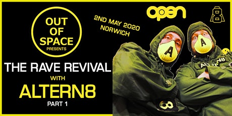 Out of Space Presents The RAVE Revival with Altern-8 tickets
