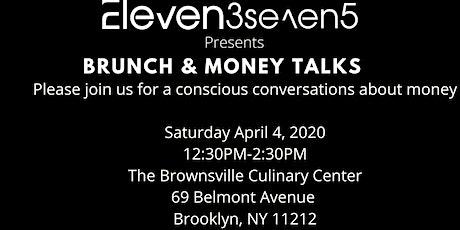 Brunch and Money Talks: A conscious conversation about Money & Finances tickets