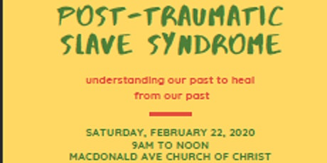 Understanding Post-Traumatic Slave Syndrome tickets