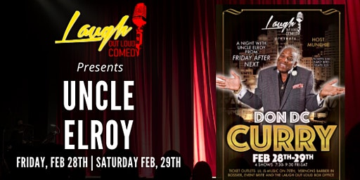 """Uncle Elroy """"Don DC Cury"""" at Laugh Out Loud"""