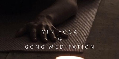 Restorative Yin Yoga & Gong Meditation tickets