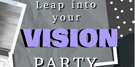 Leap into your Vision Party tickets