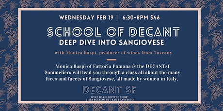 School of DECANT: Deep Dive into Sangiovese Wines with Guest Winemaker tickets