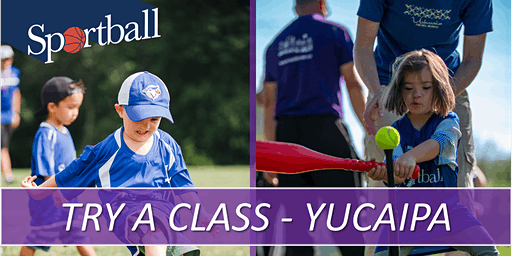 SPORTBALL - TRY A CLASS DAY - YUCAIPA