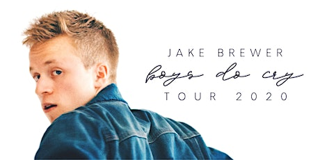 Jake Brewer: Boys Do Cry Tour 2020 tickets