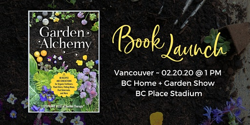 Garden Alchemy Book Launch