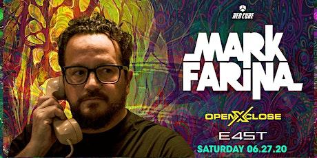 OPENXCLOSE: MARK FARINA tickets