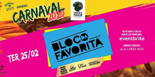 CARNAVAL 2020 BLOCO DA FAVORITA