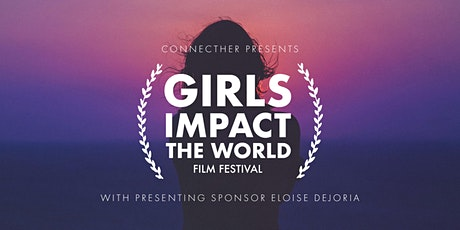 GIRLS IMPACT THE WORLD FILM FESTIVAL 2020 tickets