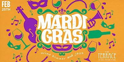 Mardi Gras Wine Diner - Celebrate New Orleans Cuisine, French Wines & Jazz