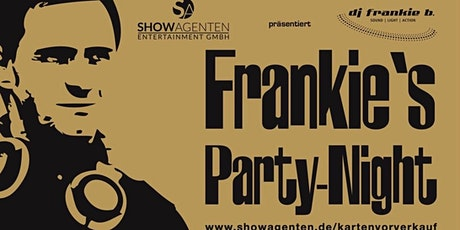 Frankies Party-Night   (Welcome Number 9) Tickets