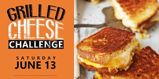 Grilled Cheese Challenge - Sponsorship Opportunities Available