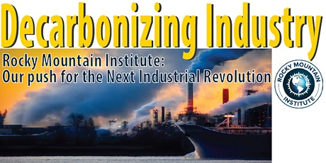 Decarbonizing Industry. The  Push for the Next Industrial Revolution tickets