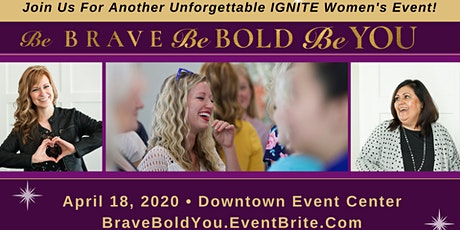 Be Brave, Be Bold, Be YOU tickets