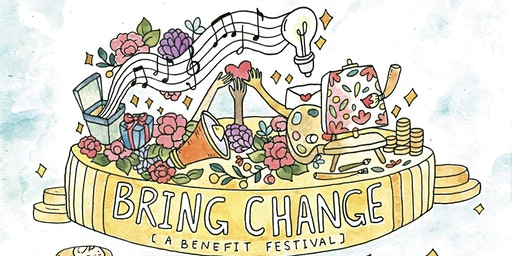 bring change: a benefit festival