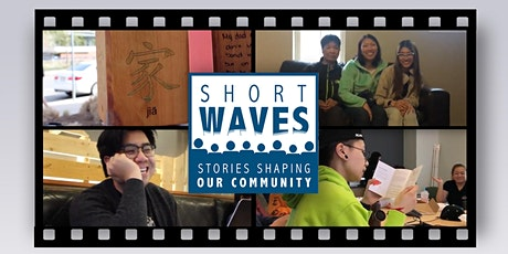 2020 FREE EVENT: Short Waves: Stories Shaping Our Community (in celebration of Asian Pacific American Heritage Month) tickets