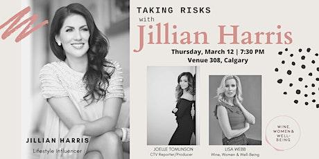 Risk Taking with Jillian Harris: Calgary tickets