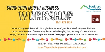 Grow Your Impact Business Workshop - Rotorua