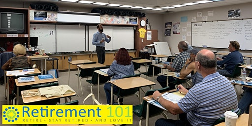 Retirement 101 Tesoro H.S. (2 Day Course - Feb 22nd & 29th)