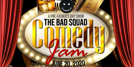 The Bad Squad Comedy Jam* tickets