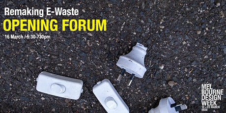 Remaking E-Waste Opening Forum tickets