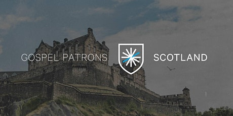 Gospel Patrons UK: Scotland Gathering tickets