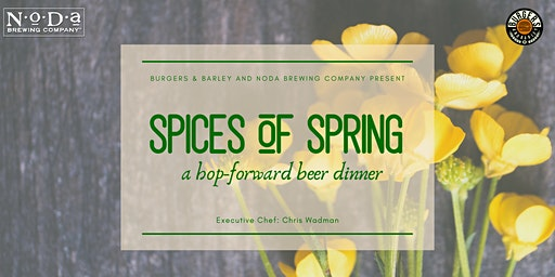 Spices of Spring: a hop-forward beer dinner