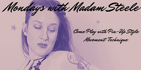Monday Drop-In's with Madam Steele tickets