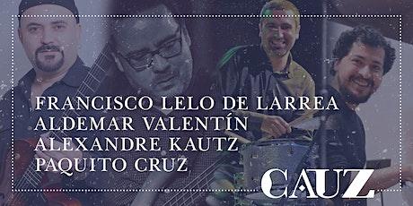 Francisco Lelo de Larrea, Aldemar Valentín, Alexandre Kautz, Paquito Cruz boletos