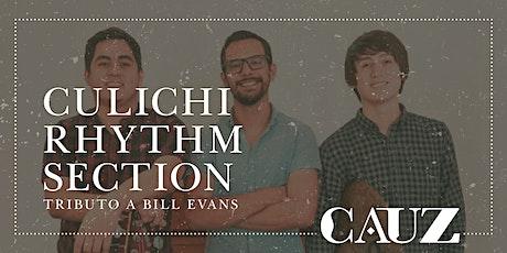Culichi Rhythm Section - Tributo a Bill Evans biglietti