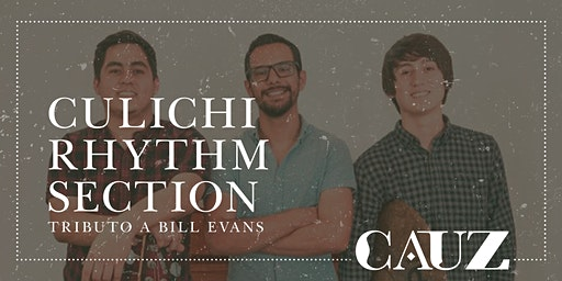 Culichi Rhythm Section - Tributo a Bill Evans
