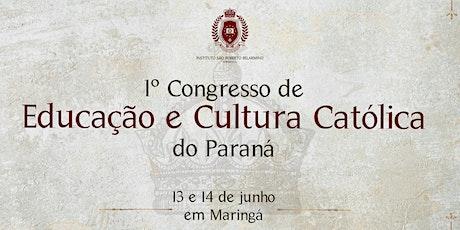 I Congresso de Educação e Cultura Católica do Paraná ingressos