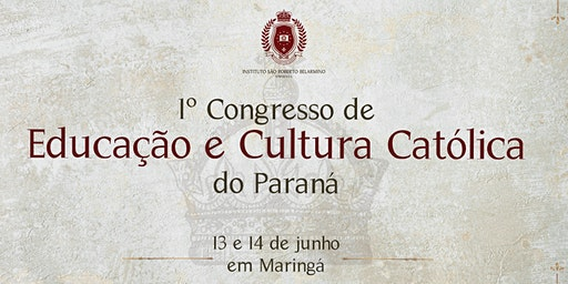 I Congresso de Educação e Cultura Católica do Paraná