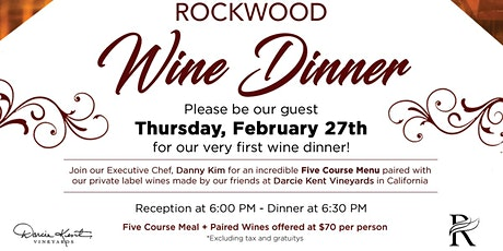 Rockwood Wine Dinner -Incredible five course menu & paired private wines. tickets