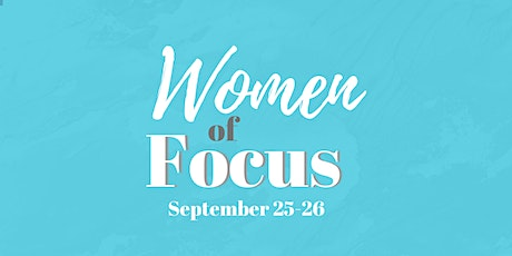 Women of Focus Christian Conference tickets
