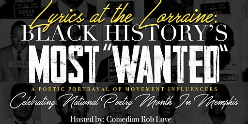 """Lyrics at the Lorraine: Black History's Most """"Wanted"""""""