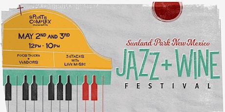 Sunland Park New Mexico JAZZ + WINE Festival tickets