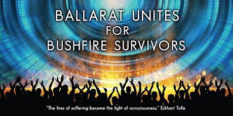 BALLARAT UNITES FOR BUSHFIRE SURVIVORS tickets