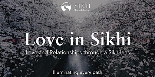 Love in Sikhi – SikhRI