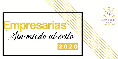 """EMPRESARIAS 2020 """"Sin miedo al éxito"""" tickets"""