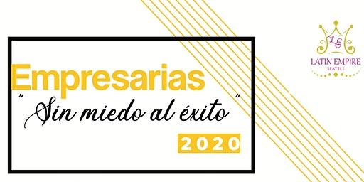 """EMPRESARIAS 2020 """"Sin miedo al éxito"""""""