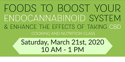 FREE Nutrition Class: Foods to Boost your Endocannabinoid System