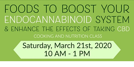 FREE Nutrition Class: Foods to Boost your Endocannabinoid System tickets