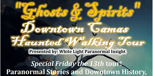 """Ghosts & Spirits"" Downtown Camas Haunted Walking Tour"
