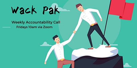 Wack Pak Accountability Call tickets