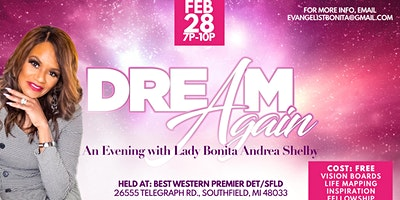 Dream Again - An Evening with Lady Bonita Andrea Shelby - Powered By Flare