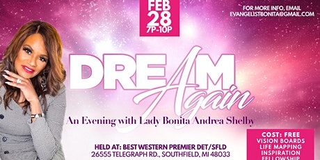 Dream Again - An Evening with Lady Bonita Andrea Shelby - Powered By Flare tickets