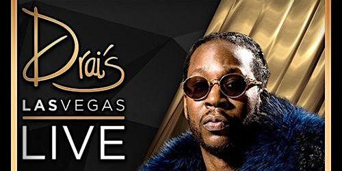2 CHAINZ LIVE  - Drais Nightclub - #1 Vegas HipHop Party