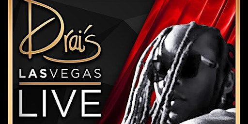 TY DOLLA SIGN LIVE - Drais Nightclub - #1 Vegas HipHop Party