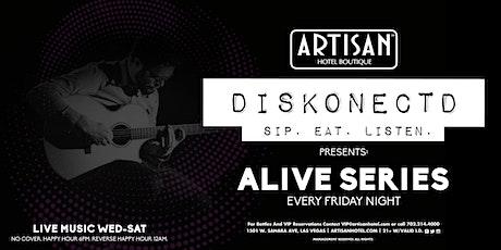 Diskonectd Alive Series tickets